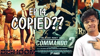 Ep 14 | Copied Bollywood Songs | Dishoom / Commando 2 | Plagiarism in Bollywood music