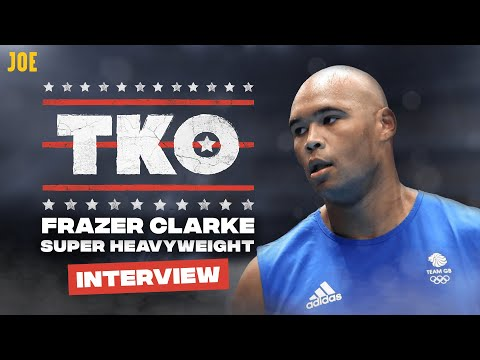 Meet Super Heavyweight Boxer Frazer Clarke Who's Going For Gold At The 2020 Olympics | TKO #26