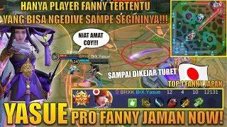 SKILL YASUE BIKIN KITA GELENG KEPALA!!! - PRO FANNY JAMAN NOW