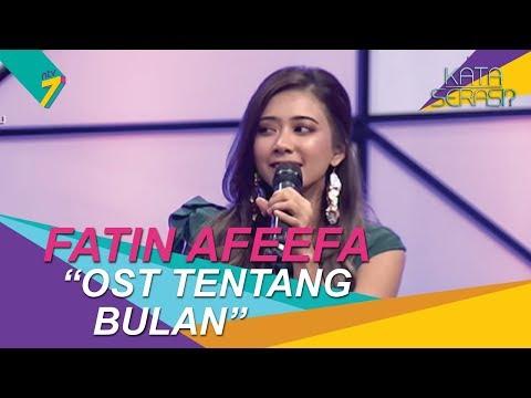 Bakat Terpendam | Fatin Afeefa Menyanyi Lagu OST 'Tentang Bulan' | Kata Serasi?