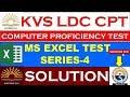 KVS LDC CPT TEST SERIES-4 | MS. EXCEL | SKILL TEST KVS LDC,UDC,STENO.