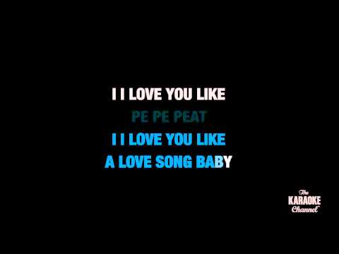 """Love You Like A Love Song in the Style of """"Selena Gomez & The Scene"""" with lyrics (no lead vocal)"""