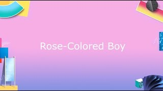 Paramore - Rose-Colored Boy  (Lyrics/Letra)