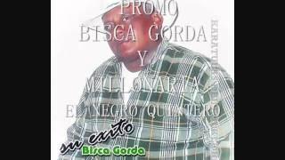 JOSE  EL NEGRO QUINTERO- BISCA GORDA Y  MILLONARIA.wmv