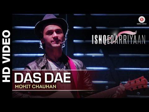 Das Dae Full Video | Ishqedarriyaan | Mahaakshay, Evelyn Sharma & Mohit Dutta | Mohit Chauhan