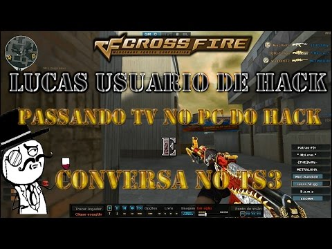 Lucas.5k.gg Capitão Hack + Conversa no TS3 + Passando TV - CF AL