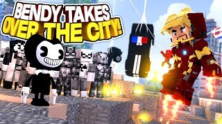 BENDY AND HIS ARMY TAKE OVER THE WHOLE CITY | Minecraft Adventure
