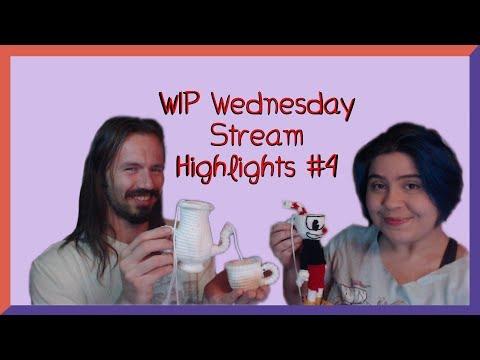 WIP Wednesday Stream #4 Highlights