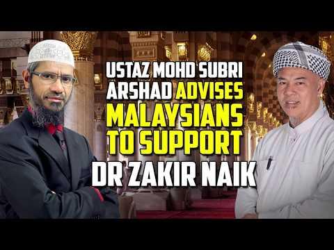 Ustaz Mohd Subri Arshad Advises Malaysians To Support Dr Zakir Naik