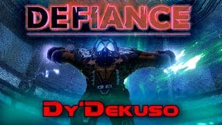 """Defiance""---Dy'Dekuso Boss fight"