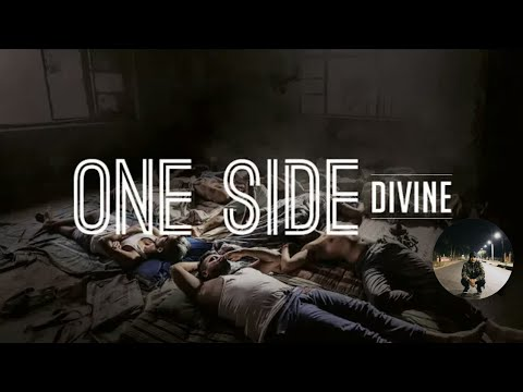 ONE SIDE WHATSAPP STATUS SONG || DIVINE || #GULLYGANG