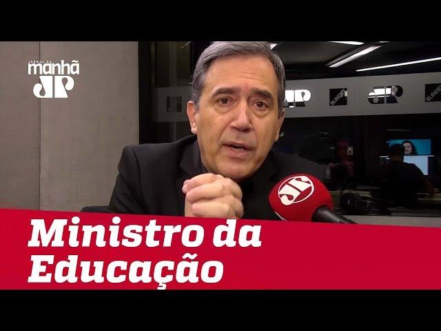 Ministro da Educação é fonte de problemas | #MarcoAntonioVilla