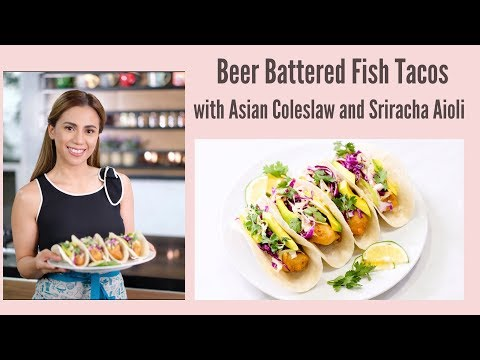 Beer Battered Fish Tacos  with Asian Coleslaw and Sriracha Aioli