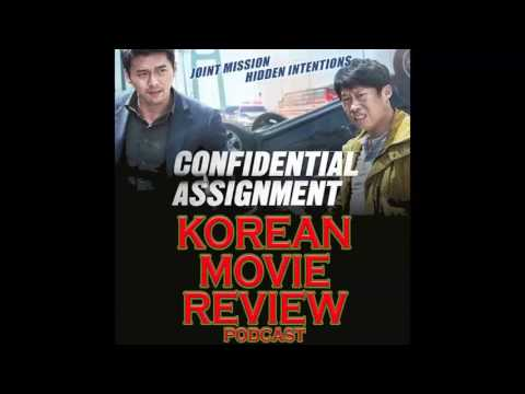 Ep 1 -  Confidential Assignment - Korean Movie Review PODCAST