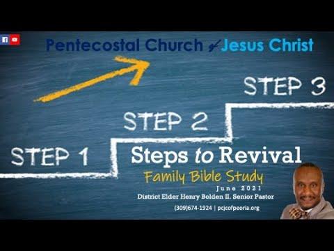 THE STEPS TO REVIVAL 3  PASTOR HENRY BOLDEN II.  JUN. 30