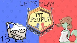 Let's Play Pit People Part 13: ROBOT WARS!!!