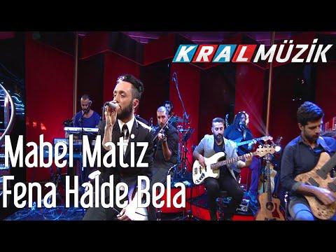Kral POP Akustik - Mabel Matiz - Fena Halde Bela