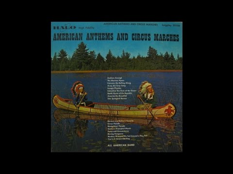 All American Band; American Anthems And Circus Marches (Halo Records)