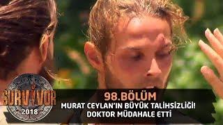 Murat Ceylan'ın büyük talihsizliği! Doktor müdahale etti | 98. Bölüm | Survivor 2018