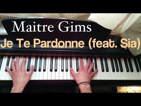 Maitre Gims - Je te pardonne (feat. Sia) Piano Cover
