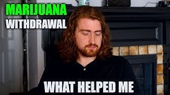 Marijuana Withdrawal | What Relieved Symptoms For Me