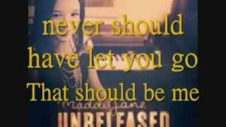 Maddi Jane - That Should Be Me(Lyrics)
