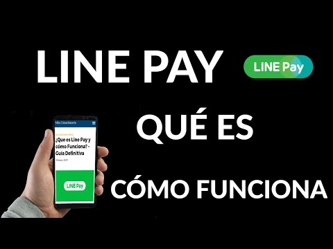 Qué es y Cómo Funciona Line Pay