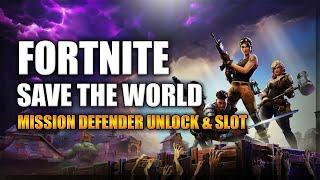MISSION DEFENDER (UNLOCK) & MISSION DEFENDER (SLOT) - No Commentary - Fortnite Save the World