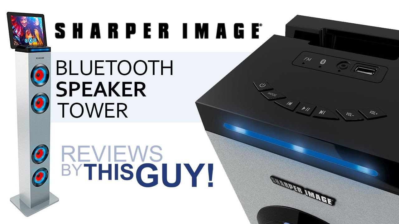 Reviews By This Guy Sharper Image Bluetooth Speaker Tower Youtube