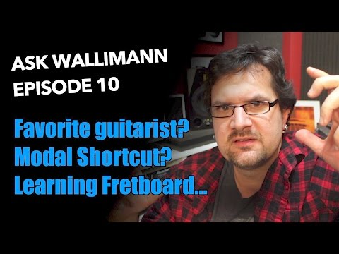 Favorite guitar player, modal shortcut, learning the full fretboard - Ask Wallimann #10