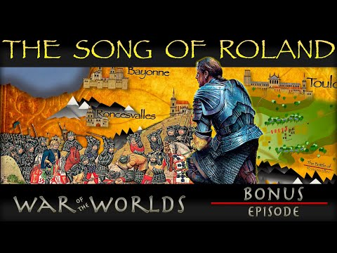 The Song of Roland - Epic Poetry  WOTW  BONUS E1