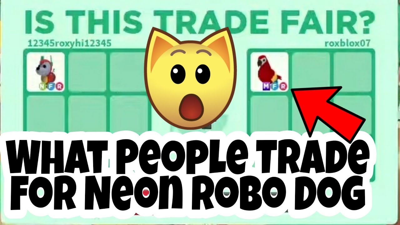 What People Trade For Neon ROBO Dog IN Roblox Adopt Me Trading