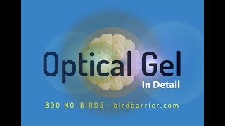 Optical Gel - A Detailed Video about Modern Bird Control