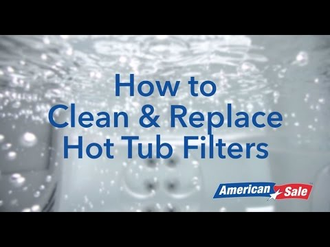 how to clean & replace  tub filters -