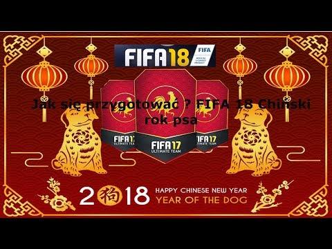 Chiński rok psa w FIFIE 18 Jak się przygotować ?