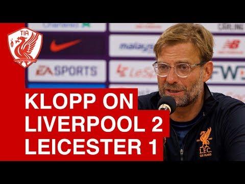 Liverpool 2-1 Leicester (Pre-Season) - Jurgen Klopp Post-Match Press Conference