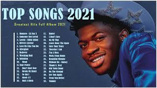 OliviaRodrigo, DuaLipa, Lil Nas X, Rihanna , TaylorSwift, ArianaGrande  - Pop Hits 2021