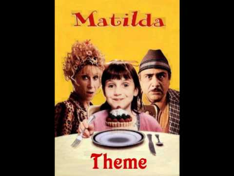 Matilda Theme Song