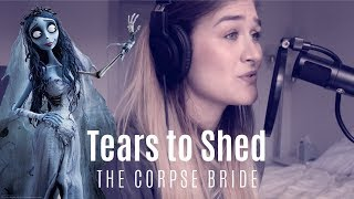 """""""Tears to Shed"""" from The Corpse Bride 