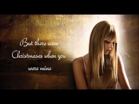 Taylor Swift - Christmases When You Were Mine (Lyrics)