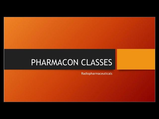 Radiopharmaceutical, Isotop & type of Radiation, Part I | Pharmaceutical Inorganic Chemistry