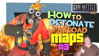 TF2: How to detonate payload maps #3 [Exploit/GunMettle update]