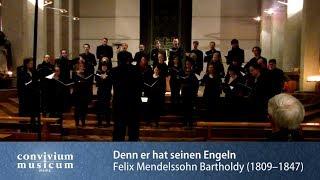 convivium musicum mainz: Mendelssohn - Denn er hat seinen Engeln