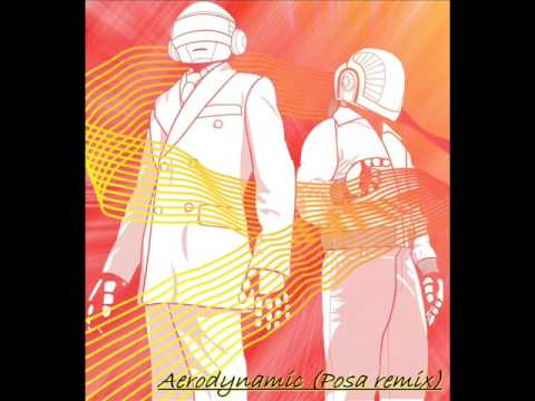 Daft punk - Aerodynamic (Posa Remix)