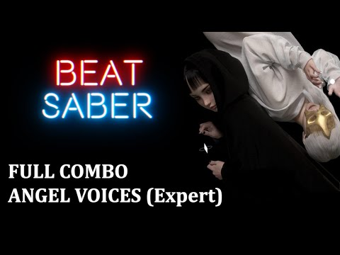Angel Voices - Virtual Self (Expert - Full Combo) 853K - Beat Saber