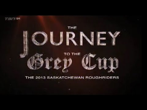 Journey to the Grey Cup: The 2013 Saskatchewan Roughriders