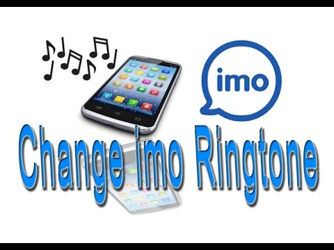 How to Change imo Ringtone