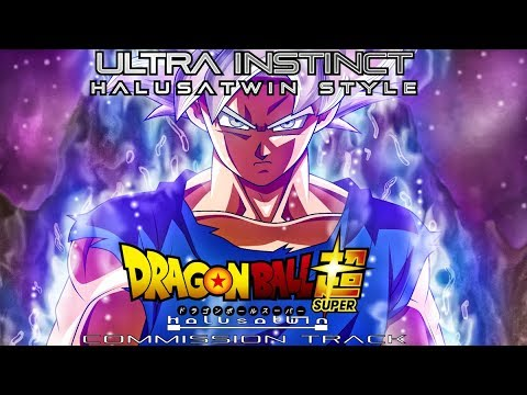 DBS: The Final Death Match (Ultra Instinct OST) - HalusaTwin