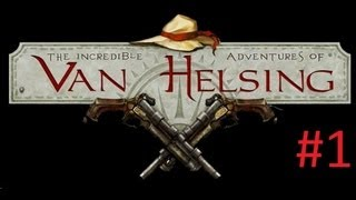 Las Increibles Aventuras De Van Helsing - Steam version - PC . Gameplay #1