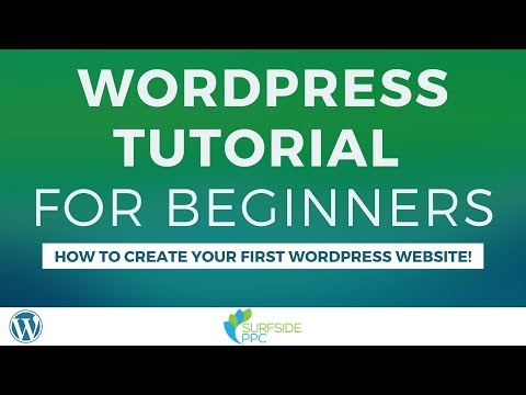 WordPress Tutorial for Beginners 2019-2020 - How to Create Your First WordPress Website